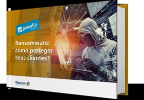 Ransomware: como proteger seus clientes?