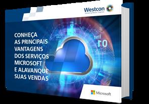 Conheça as principais vantagens dos serviços Microsoft e alavanque suas vendas.