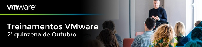 Treinamentos VMware - 2ª quinzena de Outubro