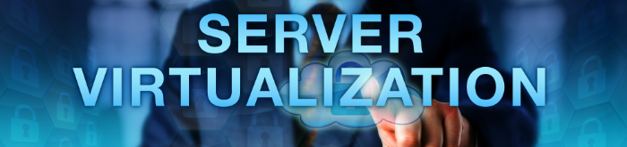 Aprenda a realizar a virtualização de servidores em 6 passos